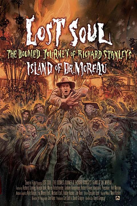 Lost Soul - The Doomed Journey Of Richard Stanley's Island Of Dr Moreau